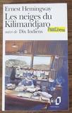 Les neiges du Kilimandjaro suivi de Dix Indiens -Folio 1991 - FOLIO
