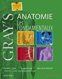 Gray's Anatomie - Les fondamentaux (Hors collection) - Format Kindle - 44,99 €