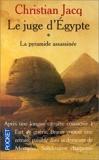 Le Juge d'Egypte, tome 1 - La Pyramide assassinée de Christian Jacq (1 janvier 1994) Poche