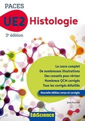 PACES UE2 Histologie - 2éd. de Jean Foucrier