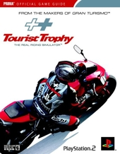 Tourist Trophy - The Real Riding Simulator: Prima Official Game Guide de Joe Grant Bell