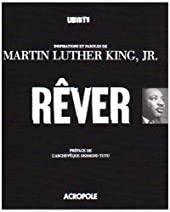 Rêver - Inspirations et paroles de Martin Luther King, Jr. de Martin Luther King