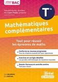 Enseignement optionnel mathématiques complémentaires terminale - Cours et exercices corrigés basés sur le nouveau programme officiel enseignement optionnel maths complémentaires Tle