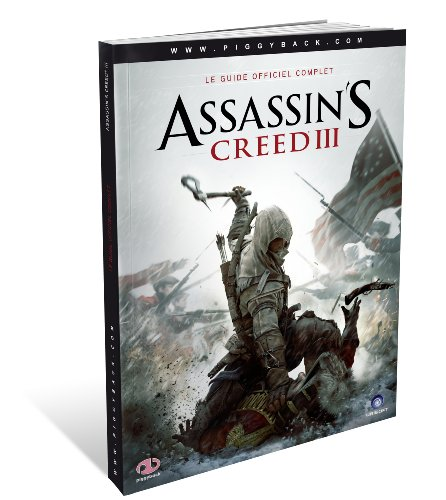 Guide officiel complet 'Assassin's Creed III'