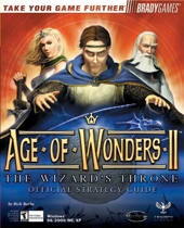Age of Wonders II - The Wizard's Throne Official Strategy Guide de Rick Barba