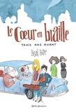 Le Coeur en braille - Trois ans avant - Didier Jeunesse - 08/04/2015