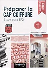 Préparer le CAP Coiffure - Epreuve écrite EP2 de Corinne Menu-Boduin