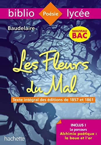 Bibliolycée - Les Fleurs du mal, Charles Baudelaire - BAC 2022