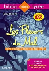 Bibliolycée - Les Fleurs du mal, Charles Baudelaire - BAC 2022 - Parcours : Alchimie poétique : la boue et l'or (texte intégral) de Charles Baudelaire