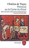 Perceval ou le conte du Graal - Le Livre de Poche - 17/09/2003