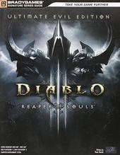 Diablo III - Reaper of Souls Ultimate Evil Edition Signature Series Strategy Guide de BradyGames