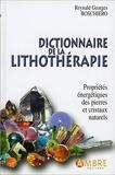 Dictionnaire de la lithothérapie - Edition de luxe cartonnée - Ambre - 09/04/2012