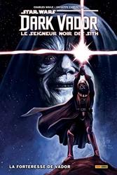 Star Wars - Dark Vador - Seigneur noir des Sith T02 : La forteresse de Vador de Giuseppe Camuncoli