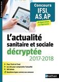 L'actualité sanitaire et sociale décryptée AS/AP - 2017