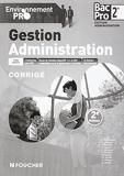 Environnement pro Gestion Administration 2de BAC PRO - 2e édition Corrigé by Michèle Sendre (2015-05-07) - Foucher - 07/05/2015