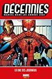 Décennies - Marvel dans les années 2000 : La une des journaux - Format Kindle - 17,99 €