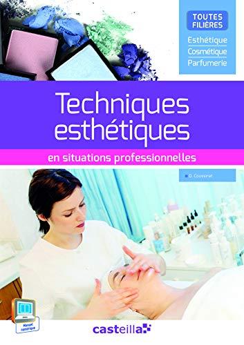 Techniques esthétiques en situations professionnelles (2015)