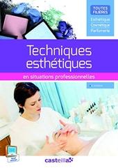 Techniques esthétiques en situations professionnelles (2015) - Pochette élève de Dany Coussirat