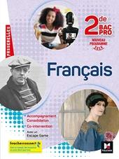 Passerelles - FRANCAIS 2nde bac Pro - Éd. 2019 - Manuel élève de Michèle Sendre-Haïdar