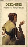 MEDITATIONS METAPHYSIQUES, OBJECTIONS ET REPONSES, Suivies de Quatre LETTRES - Garnier-Flammarion, Collection GF, N°328