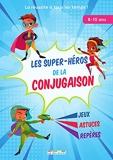 Les super-héros de la conjugaison - 8-10 Ans