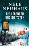 Die Lebenden Und Die Toten (German Edition) by Nele Neuhaus(2015-07-11) - Verlag Ullstein - 11/07/2015