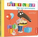 P'tit Loup - P'tit Loup fête son anniversaire - PHILIPPE AUZOU - 20/01/2021