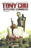 Tony Chu, détective cannibale T1 (Éd. Spéciale sous-bock)