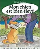 MON CHIEN EST BIEN ELEVE - L HOMME - 22/10/2009