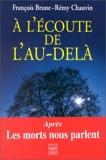 À l'écoute de l'au-delà - Editions du Félin - 22/01/1999