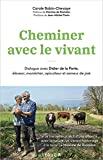 Cheminer avec le vivant - Dialogue avec Didier de la Porte, éleveur, maraîcher, apiculteur et semeur de joie