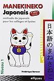 Manekineko japonais - Méthode de japonais pour les collèges et lycées