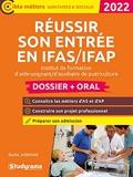 REUSSIR SON ENTRÉE EN IFAS/IFAP – DOSSIER +ORAL - Institut de formation d'aide-soignant/d'auxiliaire de puériculture