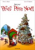 Le Petit Père Noël, tome 1 - Bonjour Petit Père Noël
