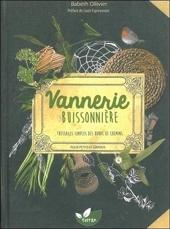 Vannerie buissonnière - Tressages simples des bords de chemins pour petits et grands de Babeth Ollivier