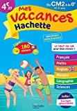 Mes Vacances Hachette - Du CM2 à la 6E - Cahier de vacances 2021 - Hachette Éducation - 20/05/2020
