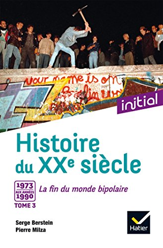 Initial - Histoire du XXe siècle tome 3