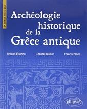 Archéologie Historique de la Grèce Antique de Roland Etienne
