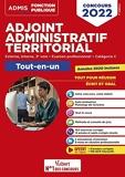 Concours Adjoint administratif territorial - Catégorie C - Tout-en-un - Concours externe, interne, 3e voie, examen professionnel 2022 (2021)
