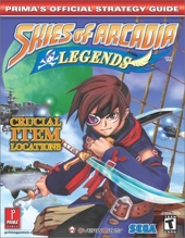 Skies of Arcadia Legends - Prima's Official Strategy Guide de M. Searl