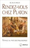 Rendez-vous chez Platon - Guide de voyage philosophique dans les pays de la Méditerranée