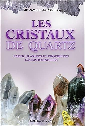 Les Cristaux de quartz