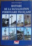 Histoire de la signalisation ferroviaire française