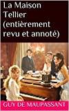 La Maison Tellier (entièrement revu et annoté) - Format Kindle - 1,75 €