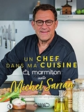 Un chef dans ma cuisine - Michel Sarran