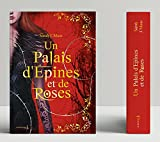 Un Palais d'épines et de roses T01 - Collector, tome 1. Un Palais d'épines et de roses