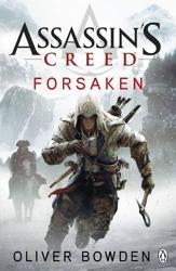 Forsaken - Assassin's Creed Book 5 d'Oliver Bowden