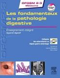 Les fondamentaux de la pathologie digestive - Enseignement intégré - Système digestif