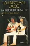 La pierre de lumiere. tome 1 - Nefer le silencieux. - Fayard - 01/01/2000