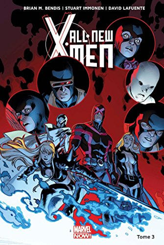 All New X-Men Tome 3
